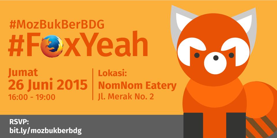 #MozBukBerBDG #FoxYeah