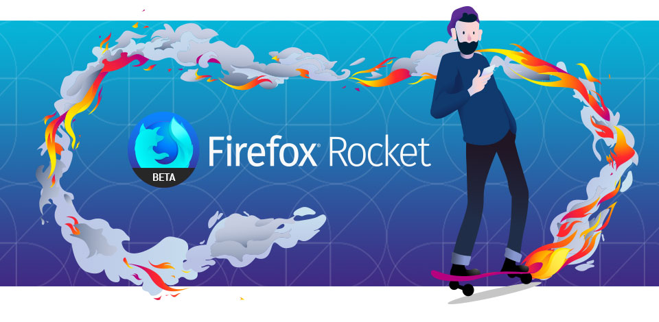 Try new Firefox Rocket Beta browser for Android