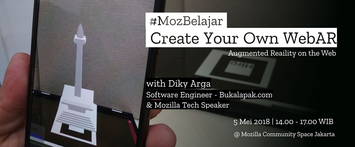 MozBelajar: Create Your Own WebAR (Augmented Reality on the Web)