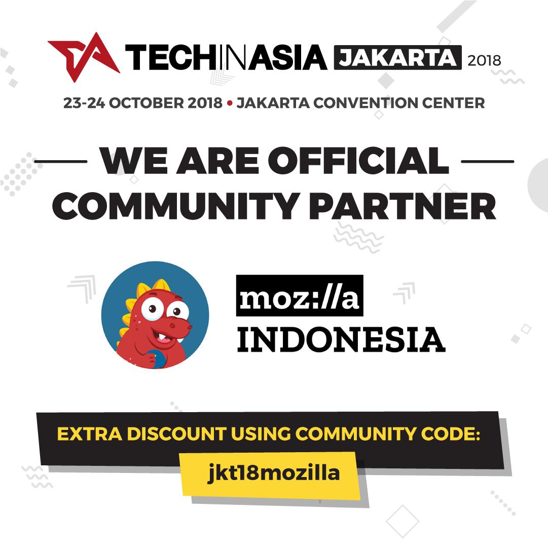 Sssttt, ada tiket #TIAJKT2018 harga spesial untuk anggota Mozilla Indonesia